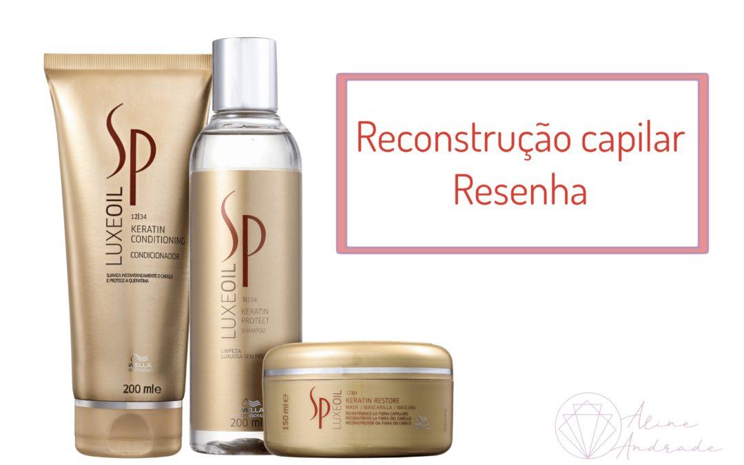 Reconstrução capilar: Resenha Sp luxe oil Wella